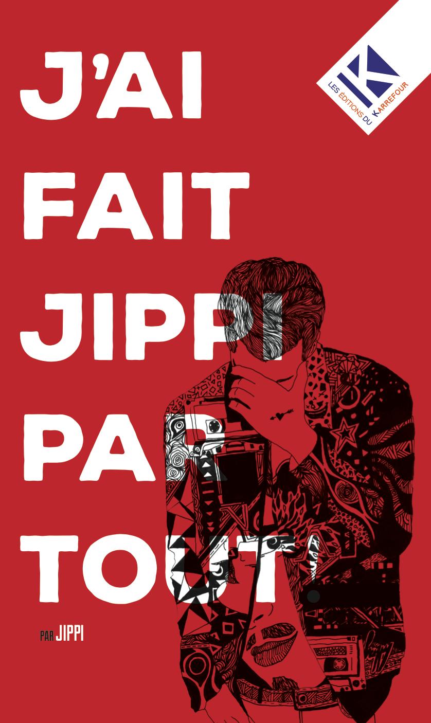 Image of J'ai fait Jippi partout !