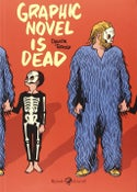 Image of Davide Toffolo - Graphic Novel Is Dead