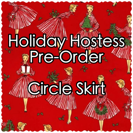 Image of Holiday Hostess Pre-Order: Circle Skirt