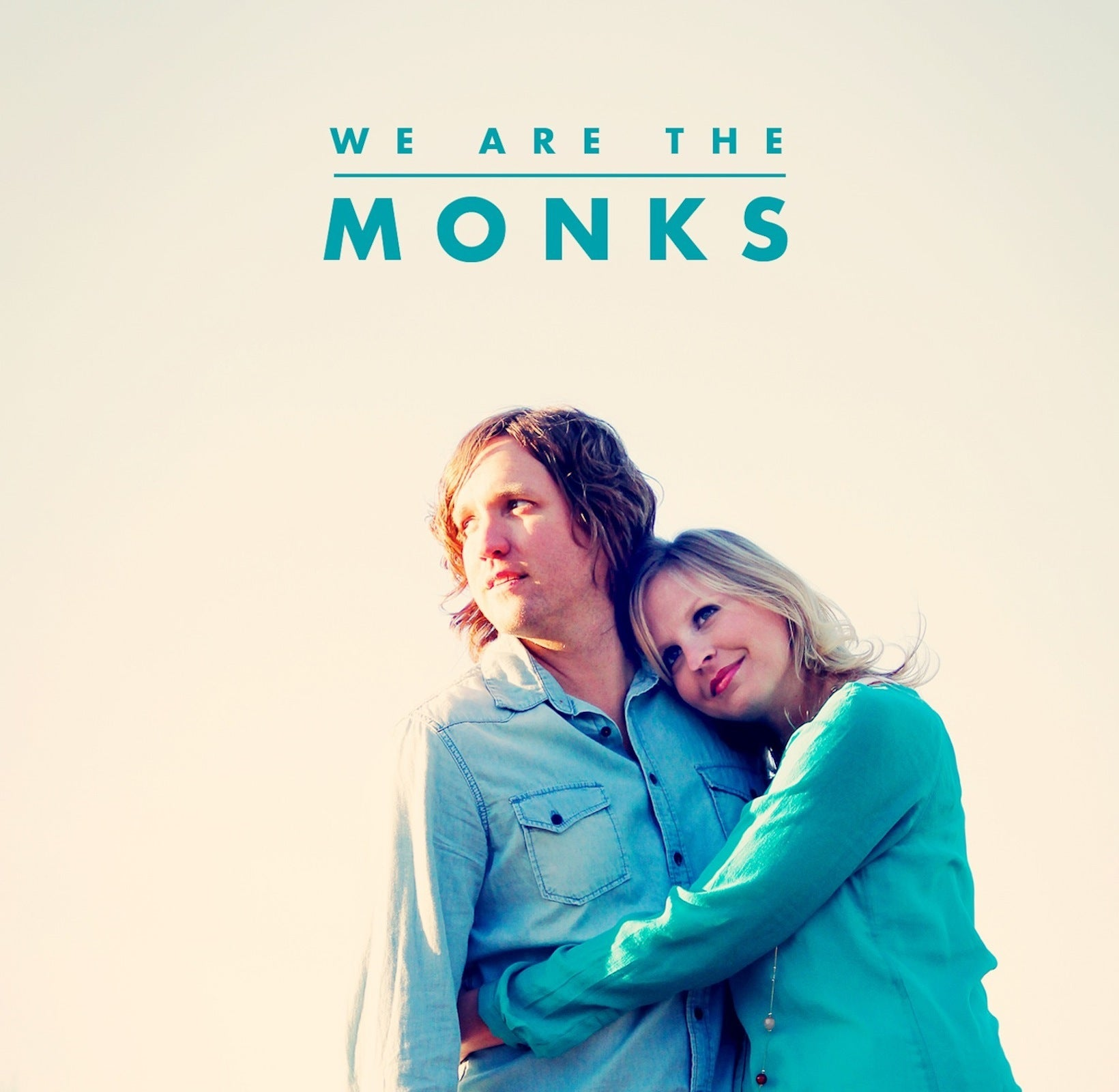 We Are The Monks