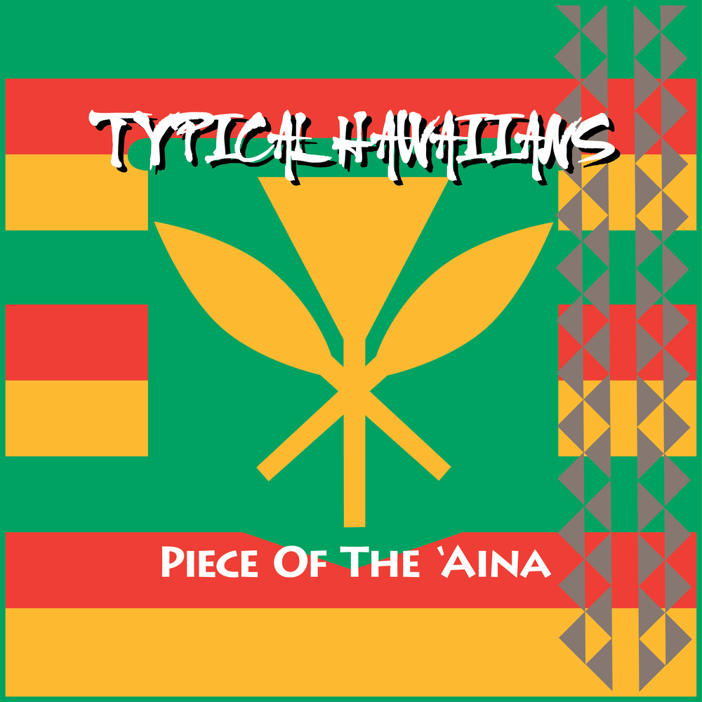 "Image of Typical Hawaiians "" Piece Of The Aina "" CD"