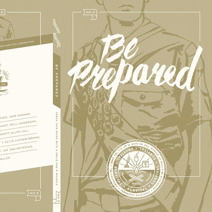 Image of Ferocious Quarterly No.3: Be Prepared