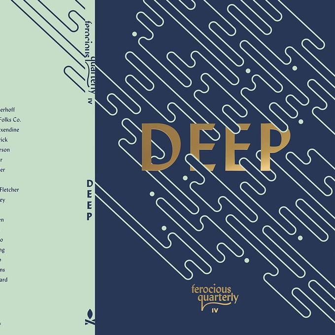 Image of Ferocious Quarterly No.4: Deep