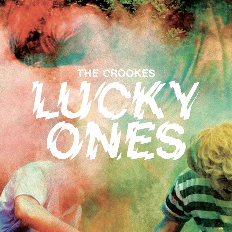 Image of The Crookes - Lucky Ones LP + Download Card