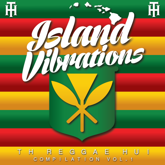 "Image of TH Reggae Hui Compilation Vol. 1 "" Island Vibrations """