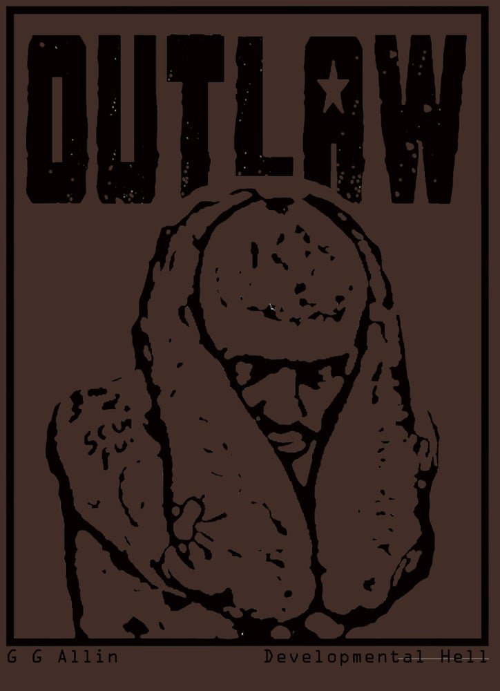 Image of Outlaw: GG Allin