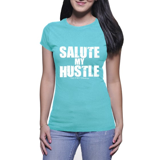 Image of Salute My Hustle T-Shirt (F)