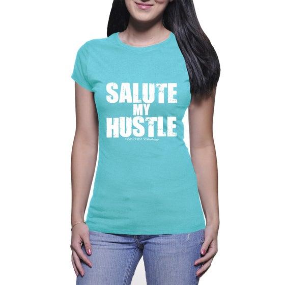 Image of Salute My Hustle T-Shirt (F)
