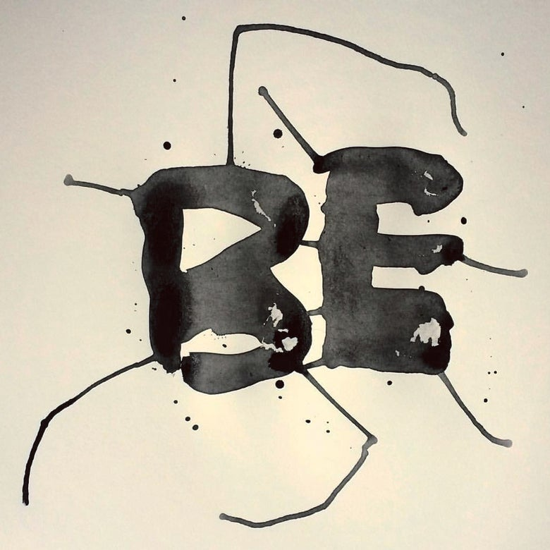 Image of Inktober : Be • Art Print