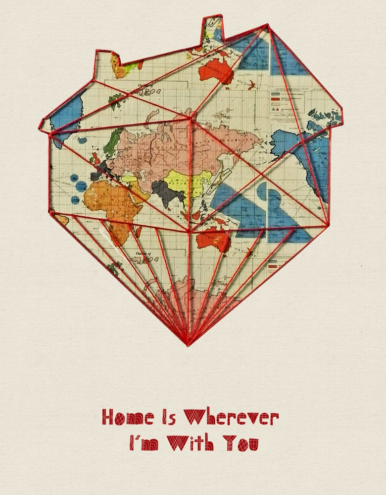 """Image of Print of """"Home is wherever Im with you"""""""