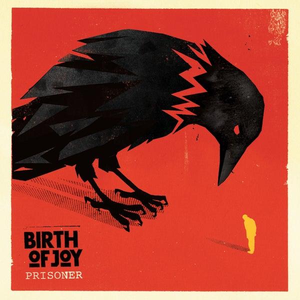 "Image of Birth Of Joy ""Prisoner"" CD"