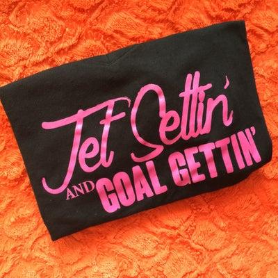Image of Jet Settin' & Goal Gettin'