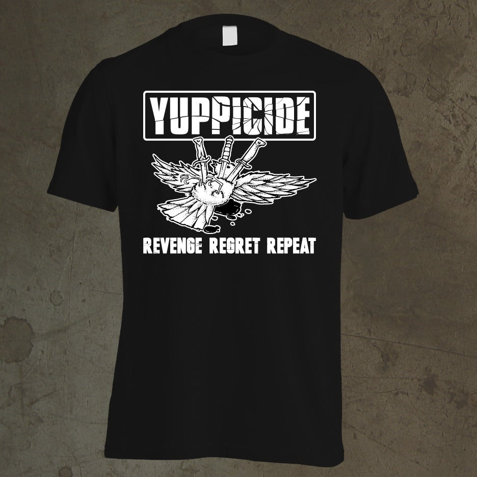 Image of Yuppicide Revenge Regret Repeat T-Shirt