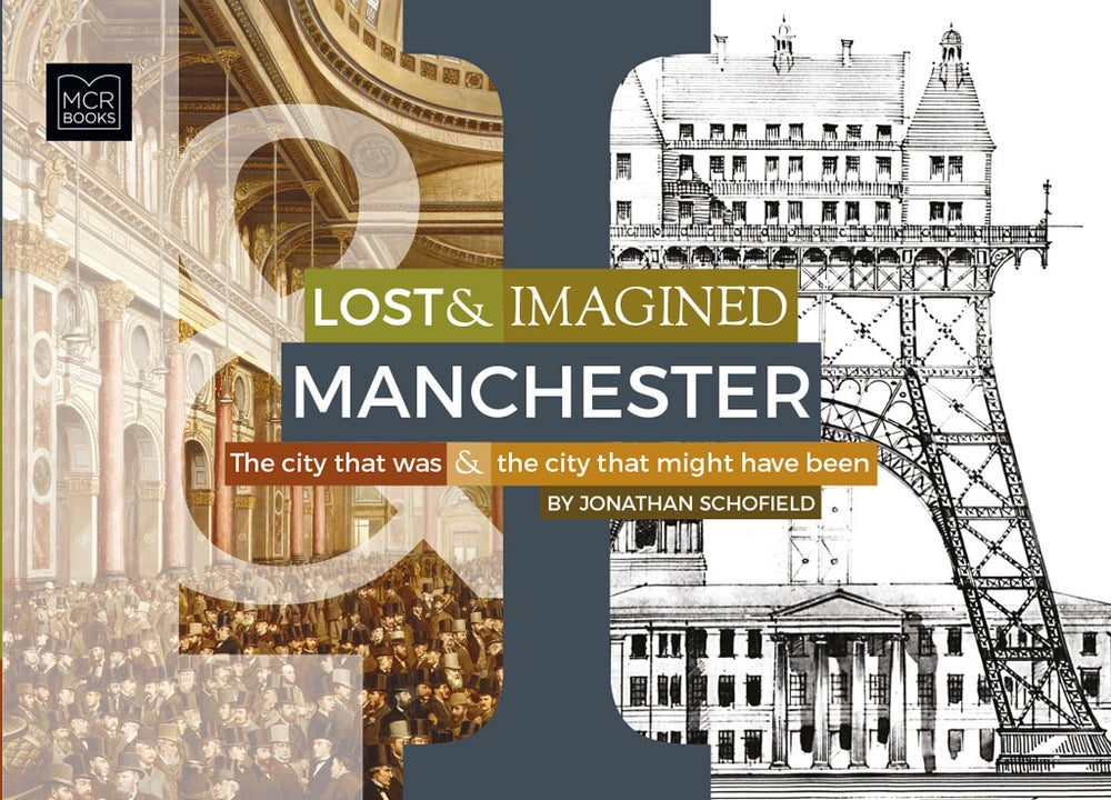 Image of Lost & Imagined Manchester