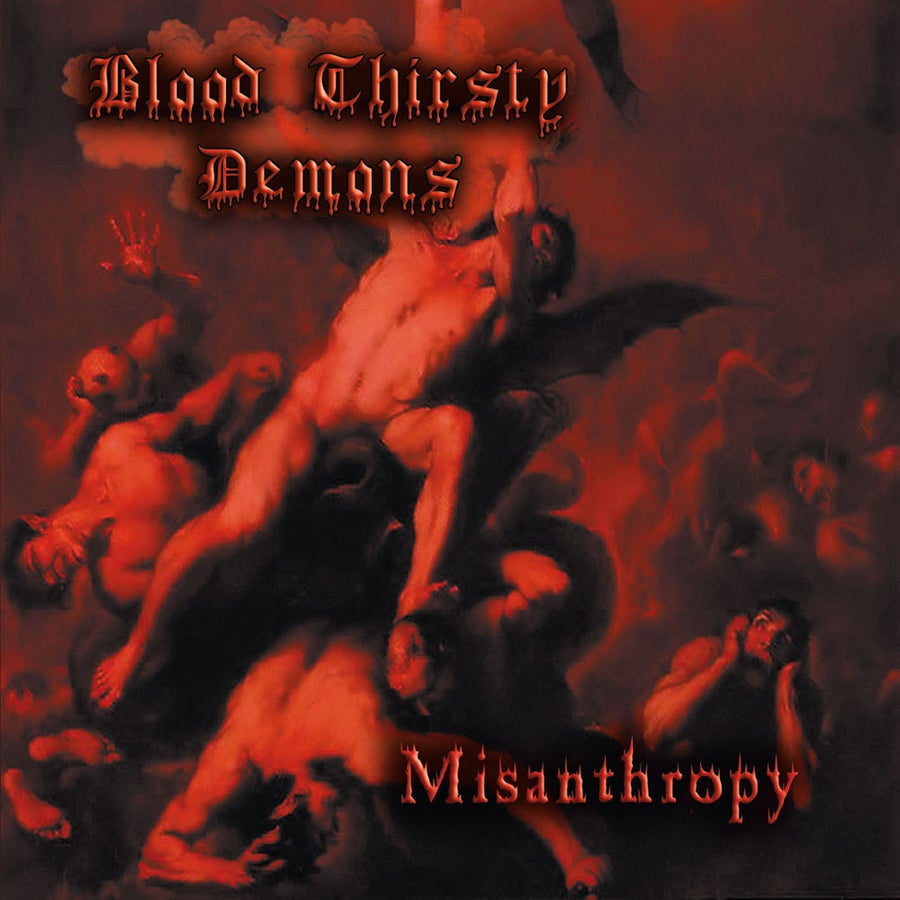"Image of BLOOD THIRSTY DEMONS ""Misanthropy"" CD"