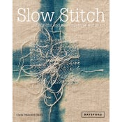 Image of Slow Stitch: Mindful and Contemplative Textile Art (signed copy)