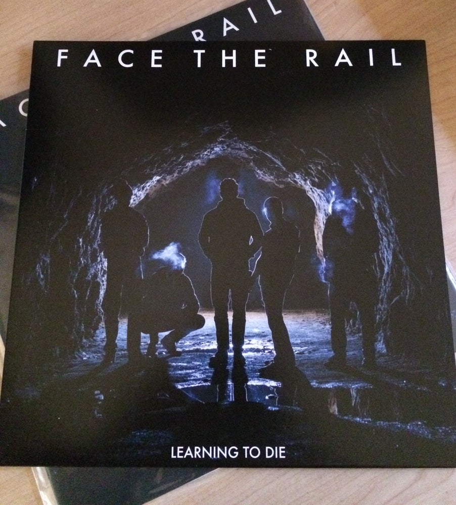 Image of FACE THE RAIL - Learning To Die LP