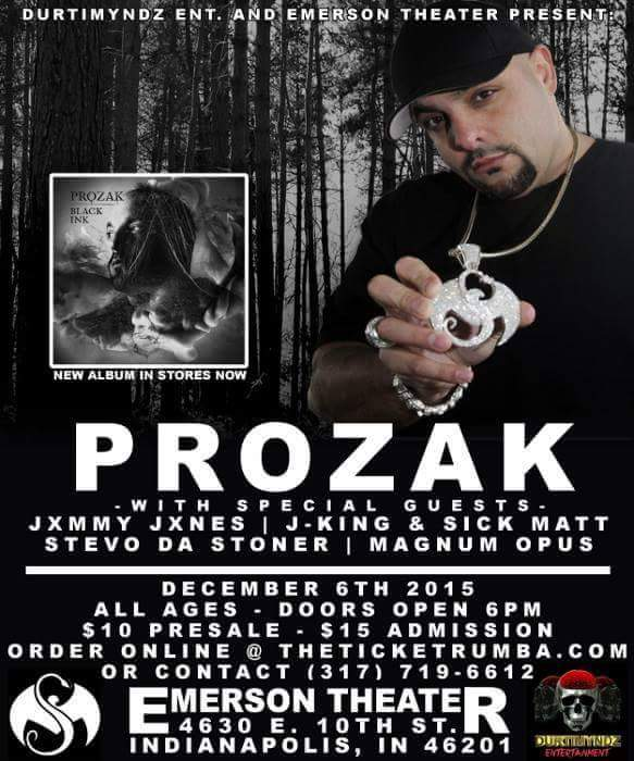 Image of Prozak @ the Emerson Theater