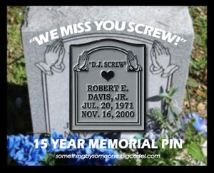 Image of DJ Screw Memorial Pin