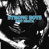 Image of STRONG BOYS - RIOTSHOCK