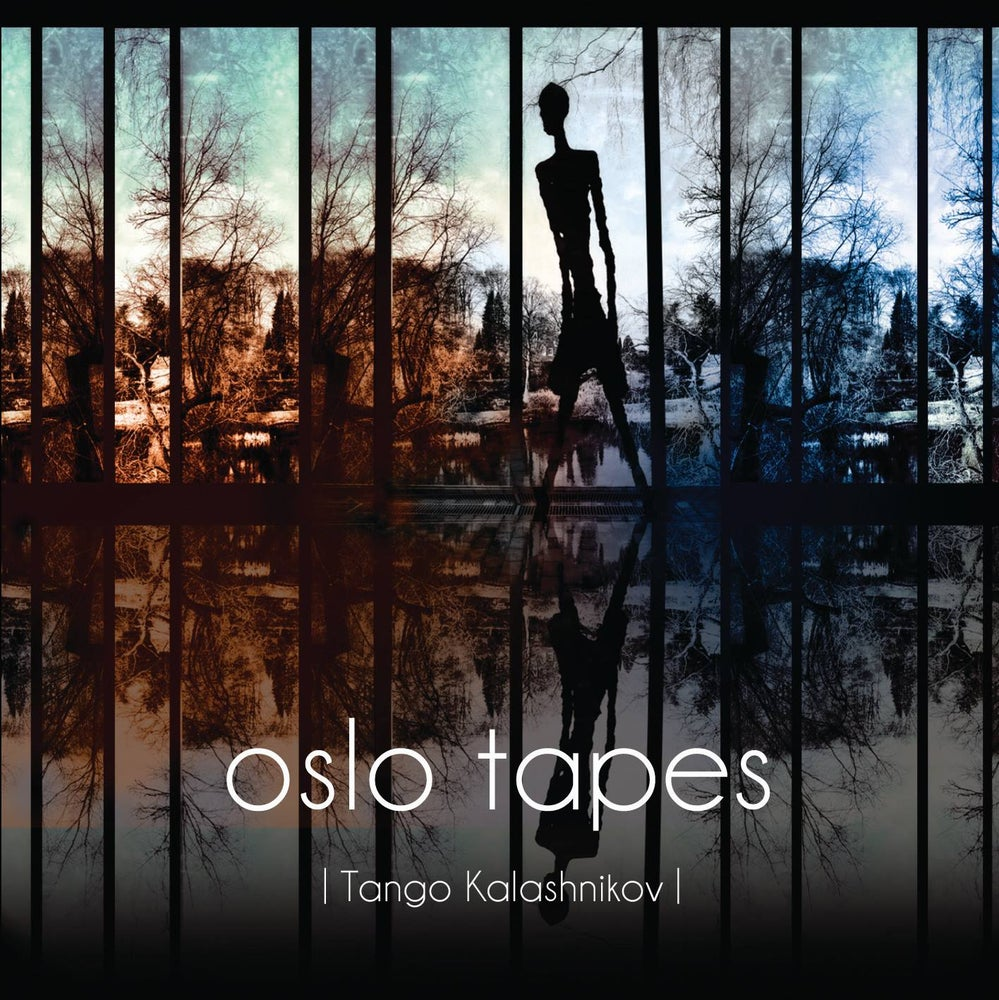 Image of OSLO TAPES Tango Kalashnikov