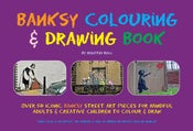 Image of Banksy Colouring & Drawing Book - NEW OUT - FREE UK delivery