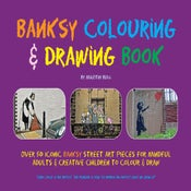 Image of NEW Banksy Colouring & Drawing Book - EXCLUSIVE pre-sale