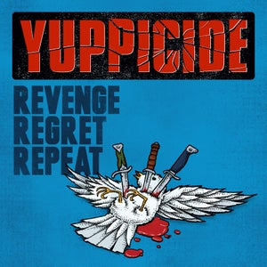 "Image of YUPPICIDE ""Revenge Regret Repeat"" CD"