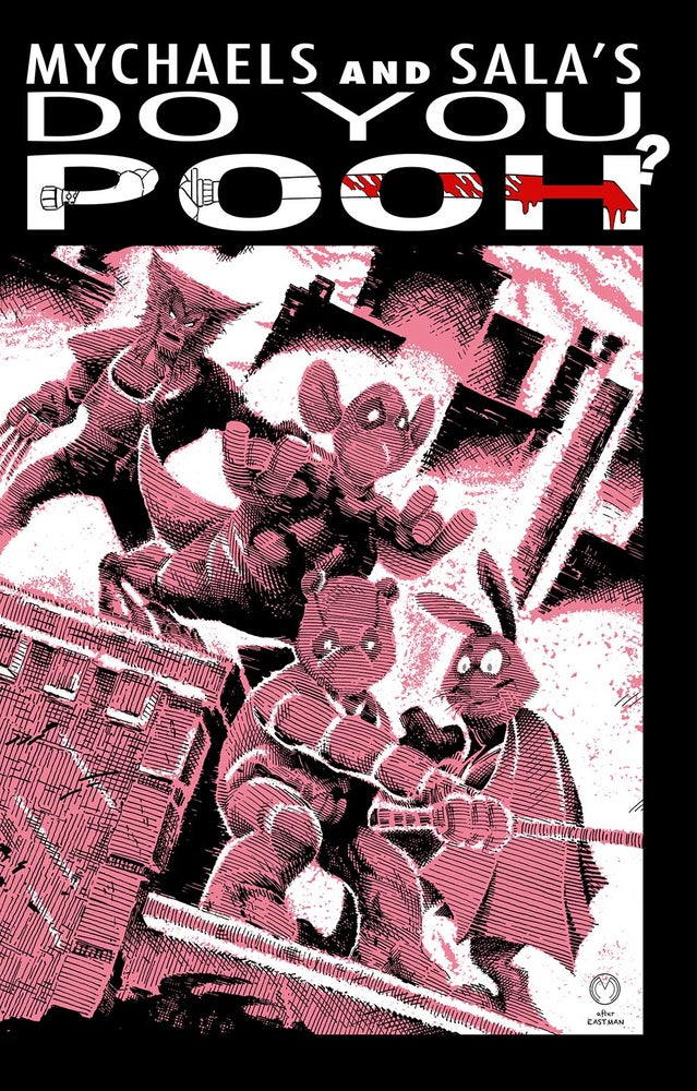 Image of Do You Pooh? #1 Teenage Mutant Ninja Turtles 1 Homage Color Variant by Marat Mychaels