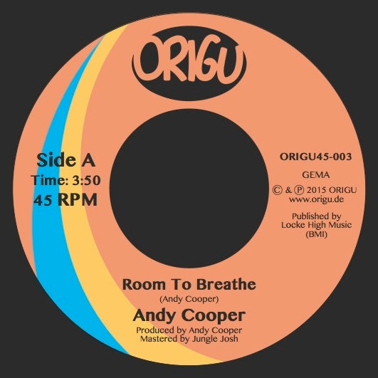 "Image of 7"": Andy Cooper ""Room To Breathe"" b/w ""Unlikely Assassin"" (ORIGU45-003)"