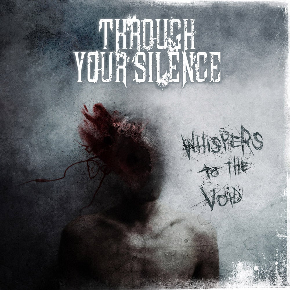 """Image of THROUGH YOUR SILENCE """"Whispers To The Void"""" CD"""