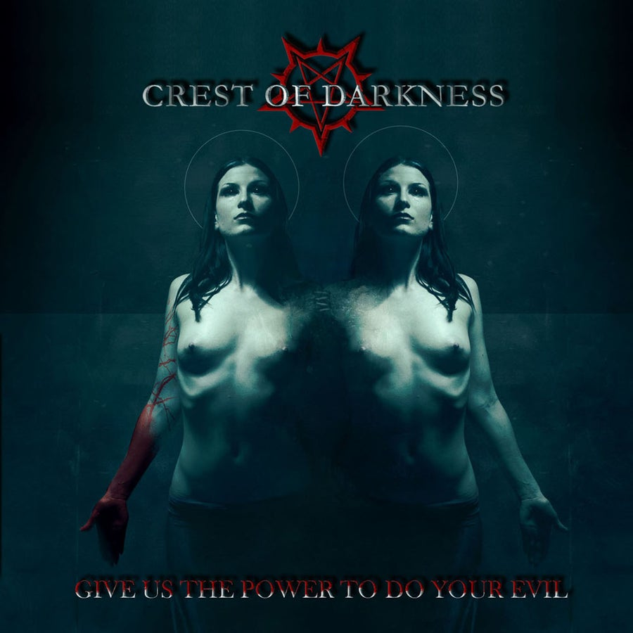 """Image of CREST OF DARKNESS """"Give Us The Power To Do Your Evil"""" CD"""