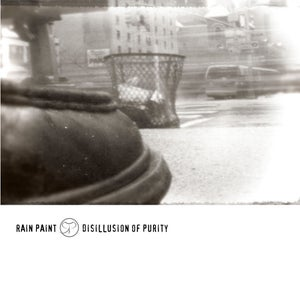 "Image of RAIN PAINT ""Disillusion Of Purity"" CD"