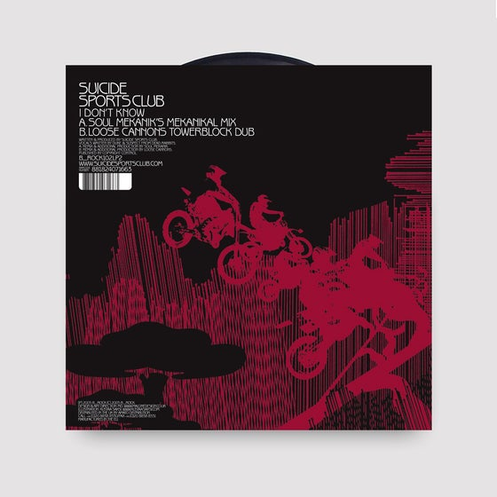 Image of Suicide Sports Club - I Don't Know - Soul Mekanik Remix Loose Cannons Remix