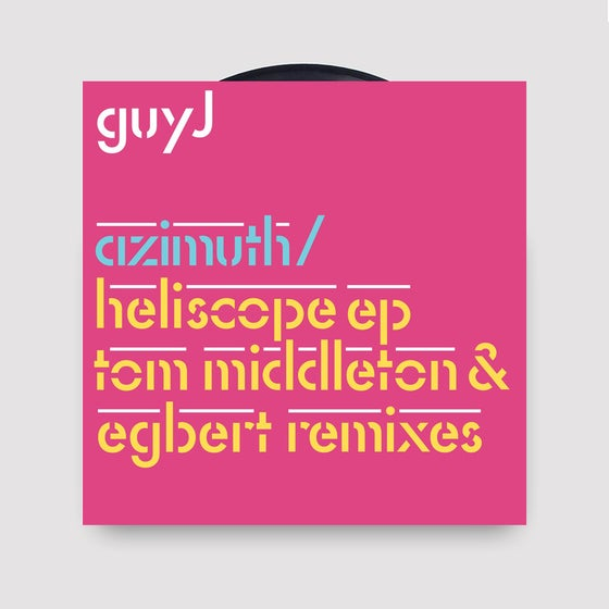 """Image of Guy J - Azimuth & Heliscope/Easy As Can Be Remixes 12"""""""