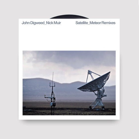"Image of John Digweed & Nick Muir - Satellite/Meteor Remixes 12"" Vinyl"