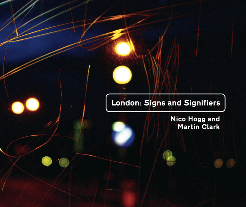 "Image of ""London: Signs and Signifiers"" by Nico Hogg & Martin Clark (LDN058) (DIGITAL)"