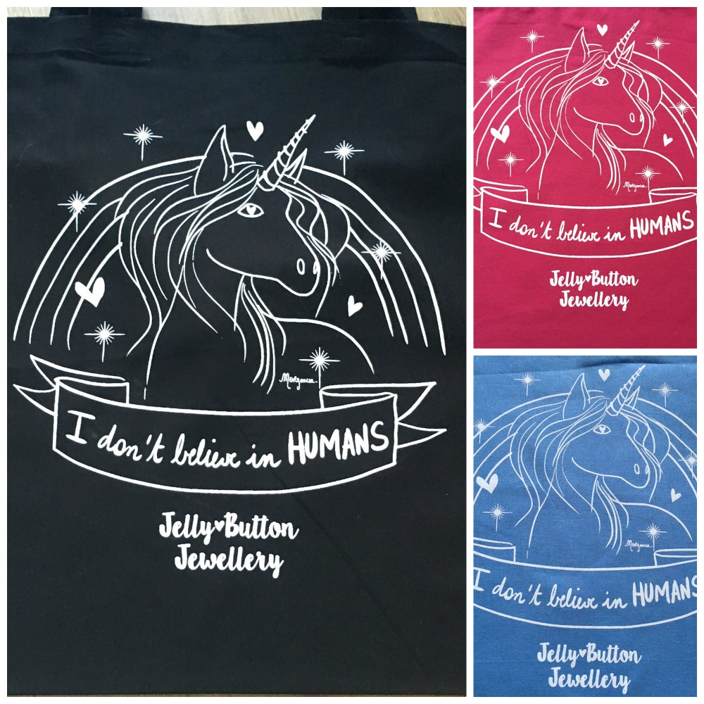 """Image of I DON""""T BELIEVE IN HUMANS - Unicorn Tote Bag"""
