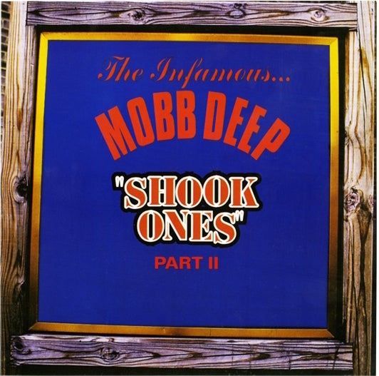 Image of THE INFAMOUS MOBB DEEP-SHOOK ONES PART II