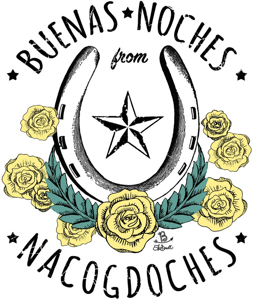 Image of Buenas Noches from Nacogdoches Tee