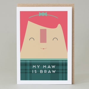Image of My Maw is Braw Card
