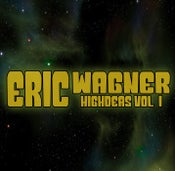 Image of Eric Wagner - Highdeas Vol. 1 CD