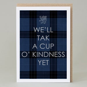 Image of We'll tak a cup O' kindness (card)