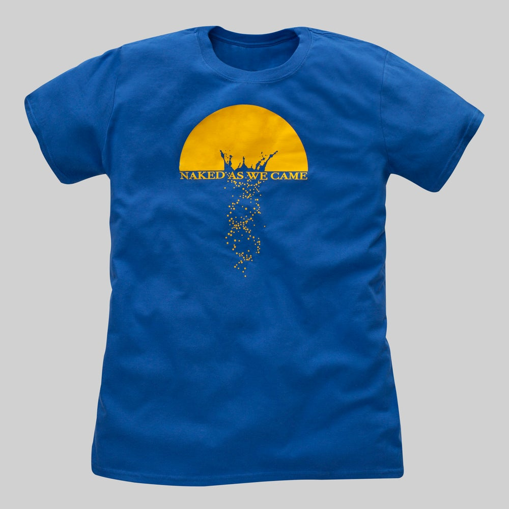 "Image of T-Shirt ""Naked As We Came"" - Blue"