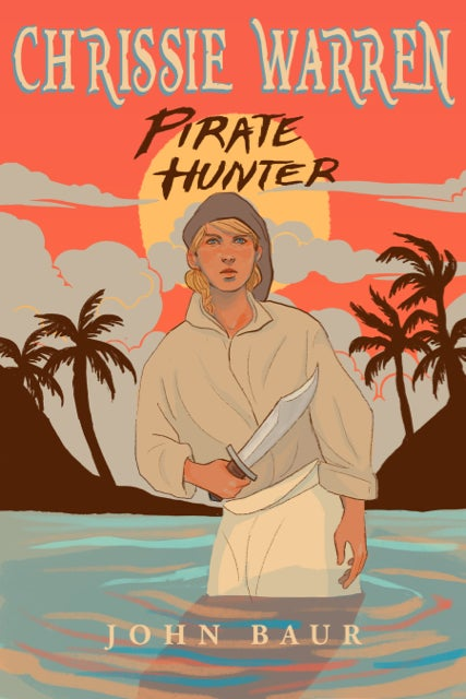 "Image of ""Chrissie Warren: Pirate Hunter"" – signed paperback edition"