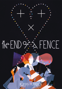 Image of The End of A Fence (autographed)