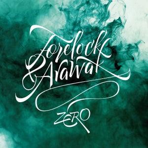 Image of Forelock & Arawak - Zero
