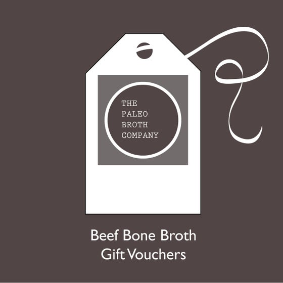 Image of The Paleo Broth Company - Gift Vouchers.