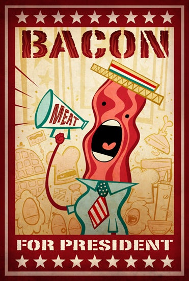 Image of Bacon for President Print