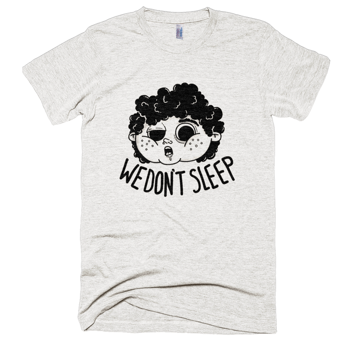 Image of We Don't Sleep Shirt